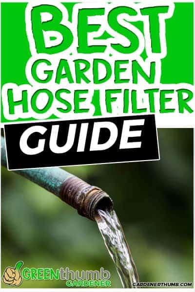 Best garden hose filters
