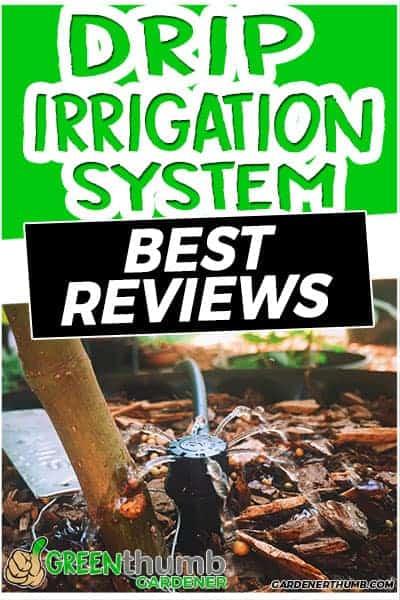 best drip irrigation