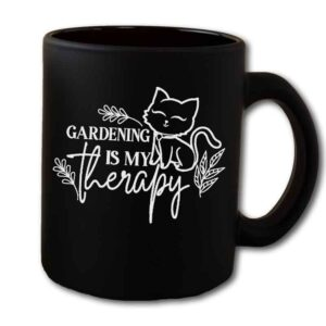 Gardening Is My Therapy CAT black Mug