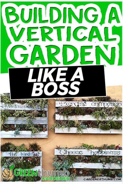building a vertical garden like a boss