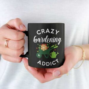 Crazy Gardening Addict Black Coffee Mug Woman