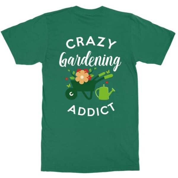 Crazy Gardening Addict Green Mens Shirt