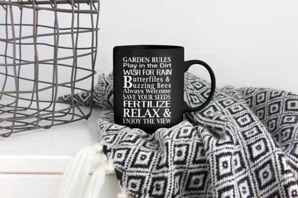 Garden Rules White Play in Dirt Black Coffee Mug Cute Gift