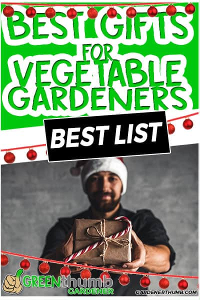 best gifts for vegetable gardeners best list