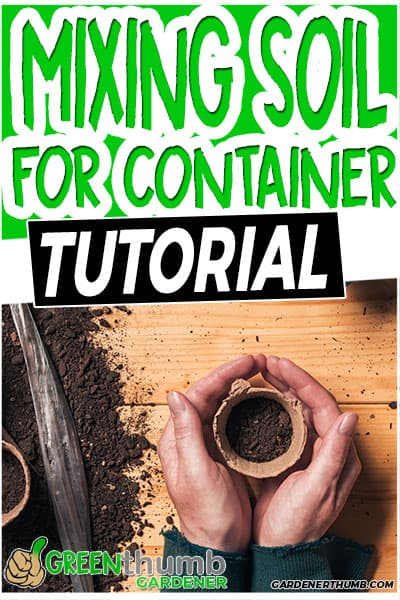 mixing soil for container tutorial