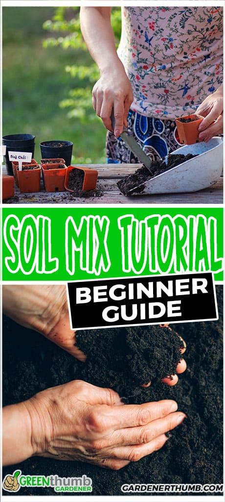 soil mix tutorial beginner guide