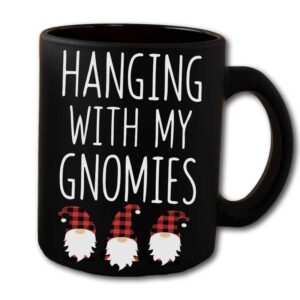 Hanging With My Gnomies Black Coffee Mug
