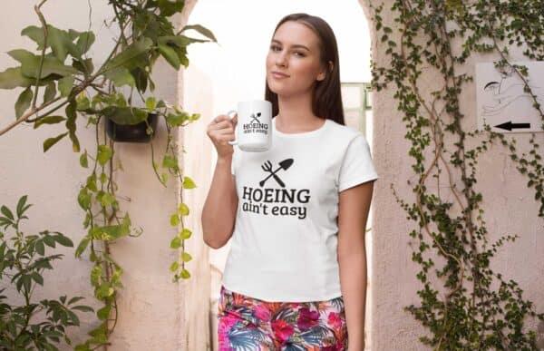 Hoeing Ain't Easy White Coffee Mug Woman