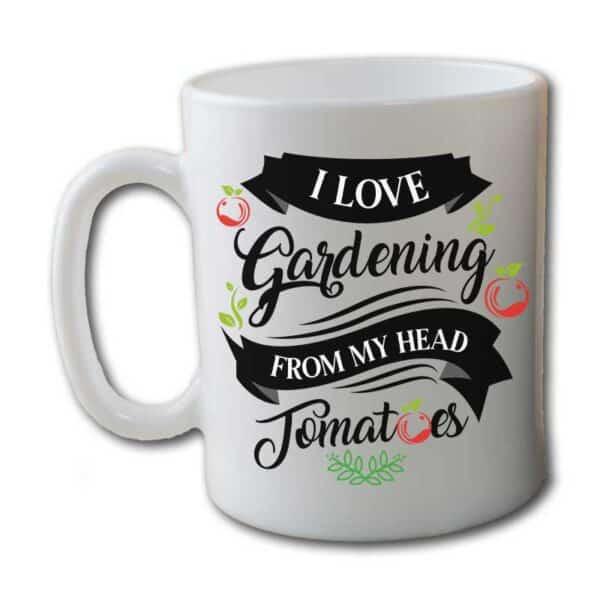 I Love Gardening From My Head Tomatoes White Coffee Mug
