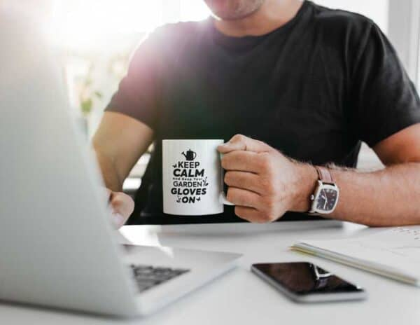 Keep Calm And Keep your Garden Gloves On White Coffee Mug Man