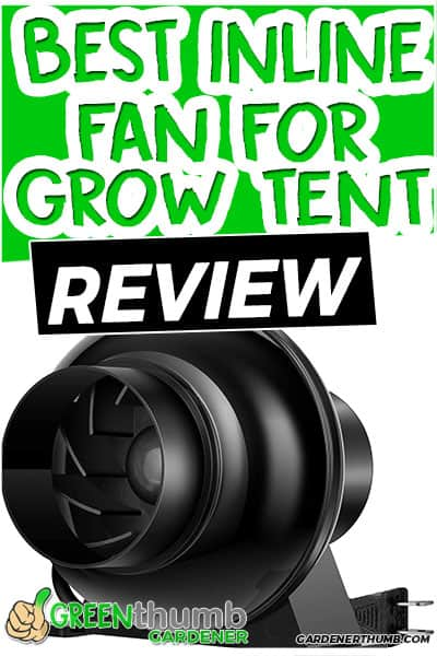 best inline fan for grow tent
