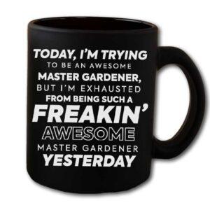 Freakin Awesome Master Gardener Black Coffee Mug