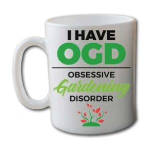 I Have OGD Obsessive Gardening Disorder White Coffee Mug