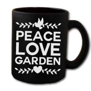 Peace Love Garden Black Coffee Mug