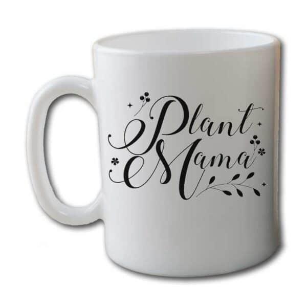 Plant Mama White Coffee Mug Woman