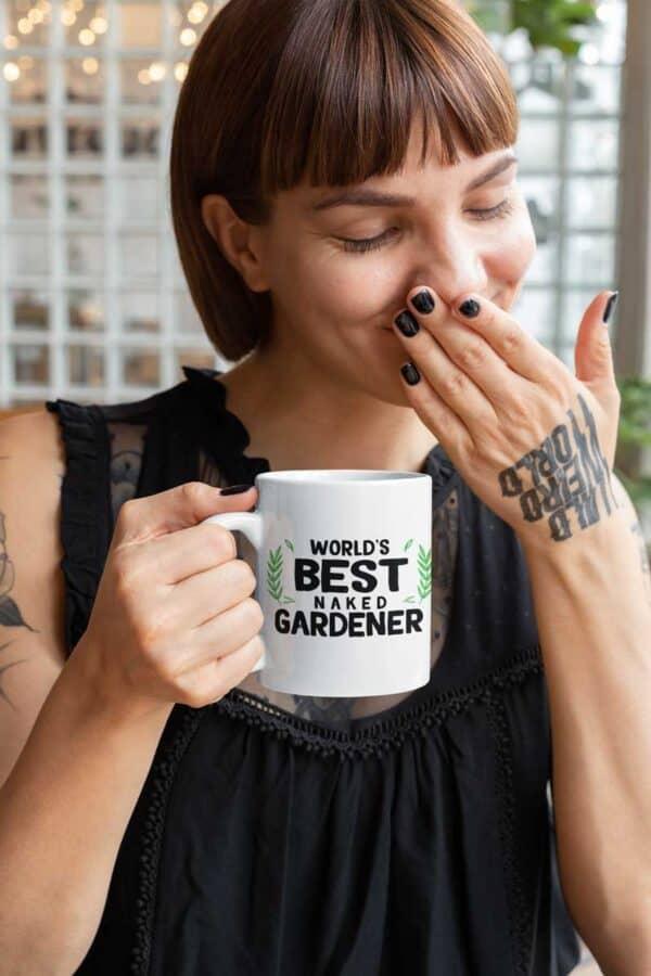 Worlds Best Naked Gardener White Coffee Mug Woman