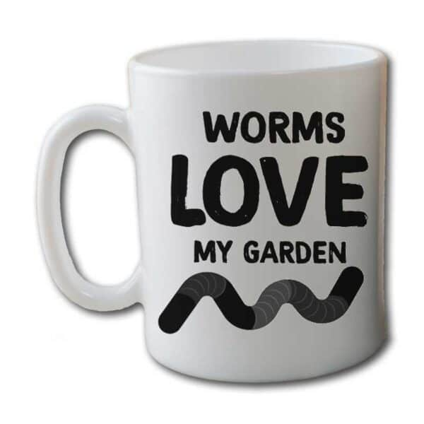 Worms Love My Garden White Coffee Mug