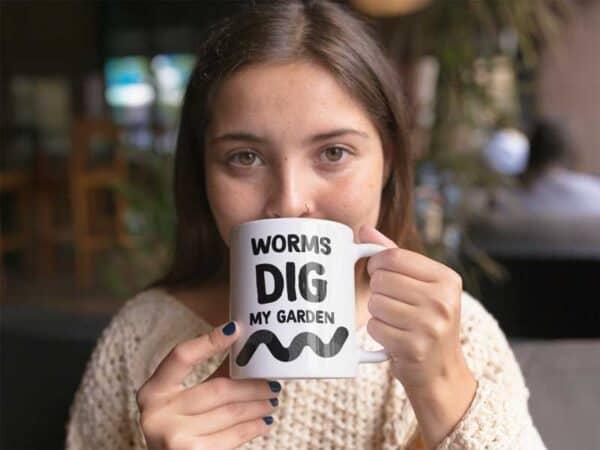 Worms Love My Garden White Coffee Mug Woman