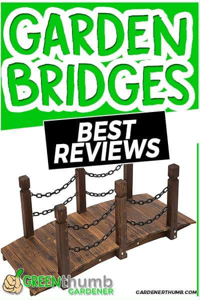 garden bridges best reviews