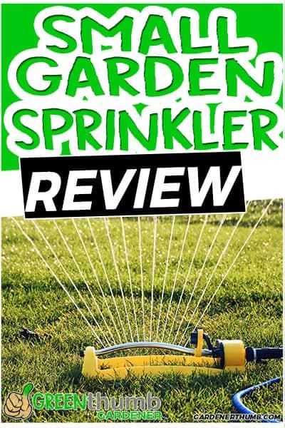 small garden sprinkler review