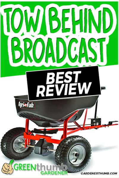 tow behind broadcast best review