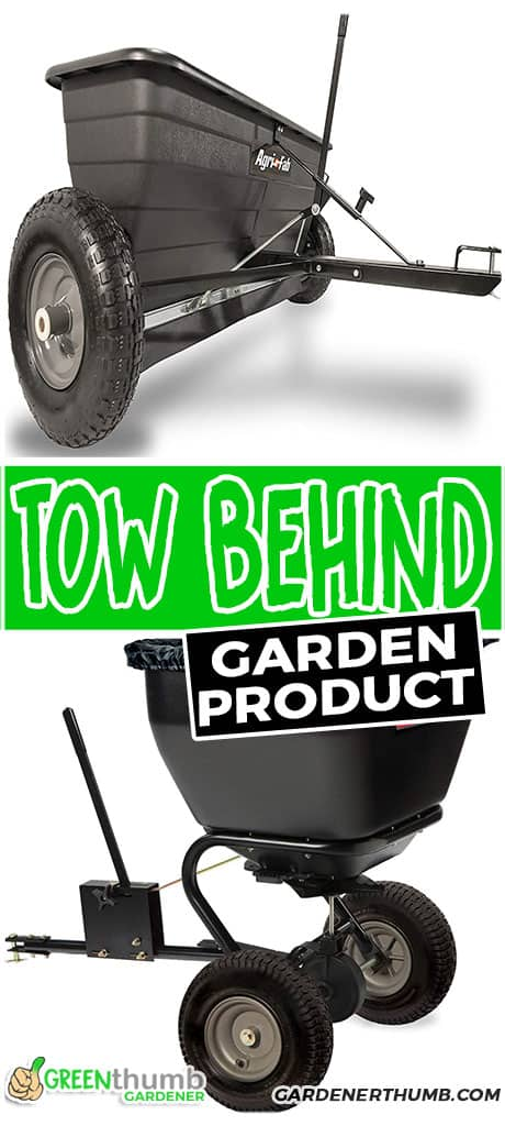 tow behind garden product