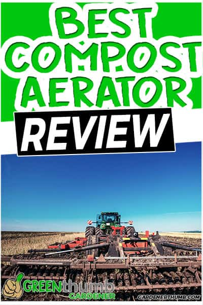 best compost aerator review