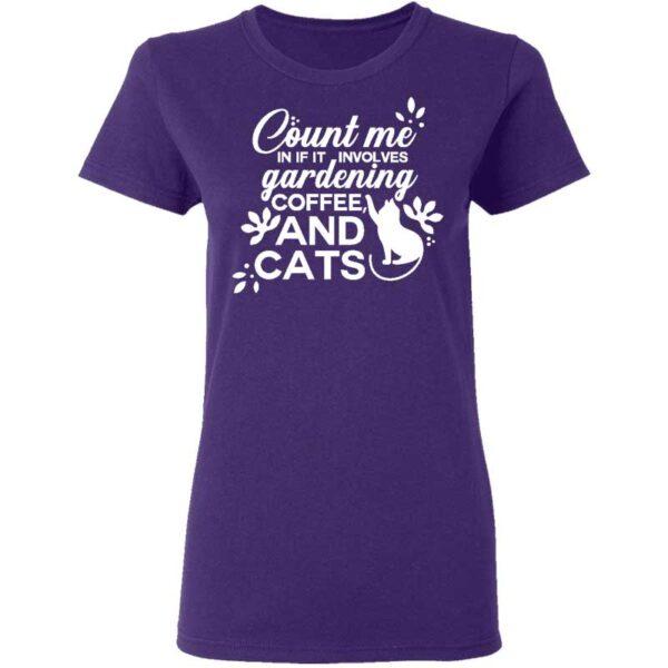 Count Me in Garden Coffee CAT Womans Tshirt Purple