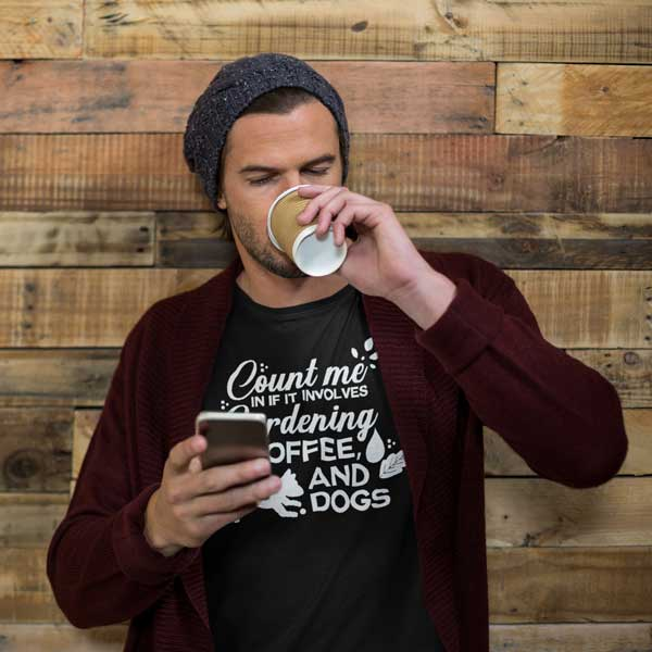 Count Me In If It Involves Gardening, Coffee, And Dogs Mens T Shirt Black man