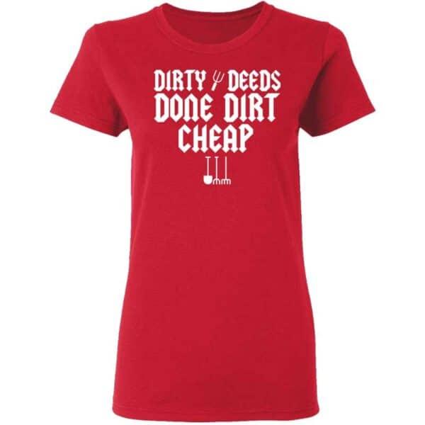 Dirty Deeds Done Dirt Cheap Womans T Shirt Red