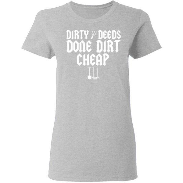 Dirty Deeds Done Dirt Cheap Womans T Shirt Sport Grey