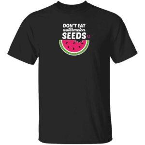 Dont Eat Watermelon Seeds Mens T Shirt Black