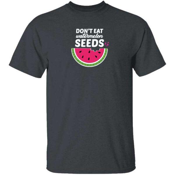 Dont Eat Watermelon Seeds Mens T Shirt Dark Heather
