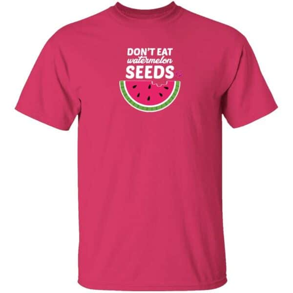 Dont Eat Watermelon Seeds Mens T Shirt Heliconia