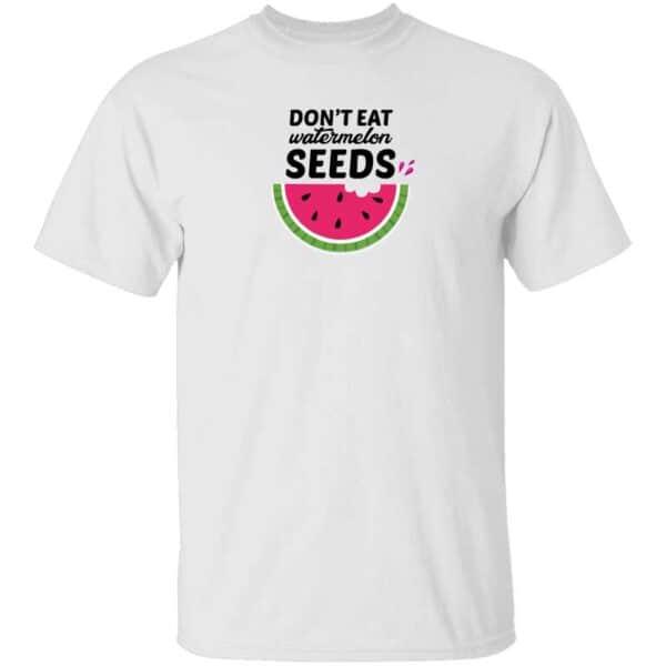 Dont Eat Watermelon Seeds Mens T Shirt White