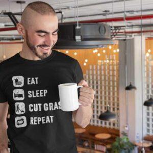 Eat Sleep Cut Grass Repeat Lawn Garden Mens T Shirt Black Man
