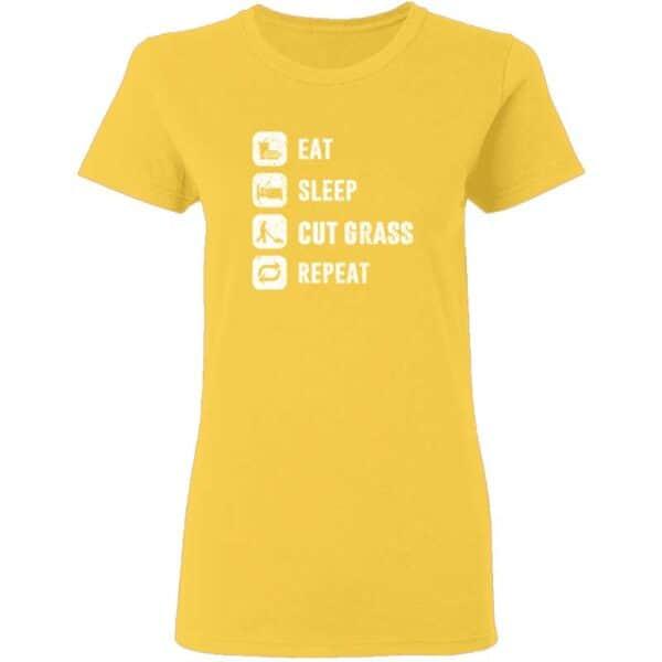 Eat Sleep Cut Grass Repeat Lawn Garden Womans T Shirt Daisy