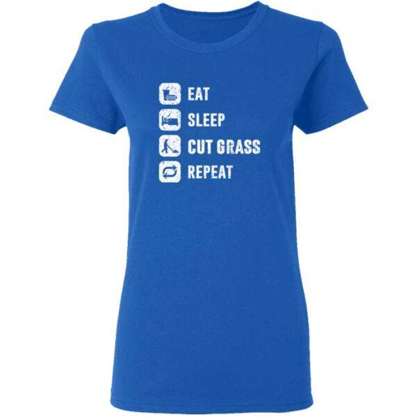 Eat Sleep Cut Grass Repeat Lawn Garden Womans T Shirt Royal Blue