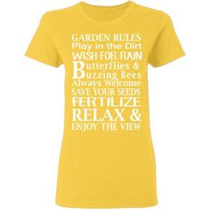Garden Rules Play In The Dirt Butterflies & Bee Womans T Shirt Daisy