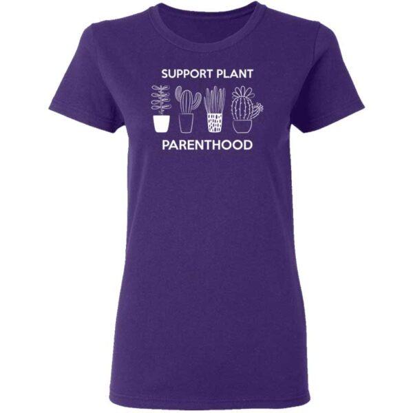 Support Plant Parenthood Womans T Shirt Purple