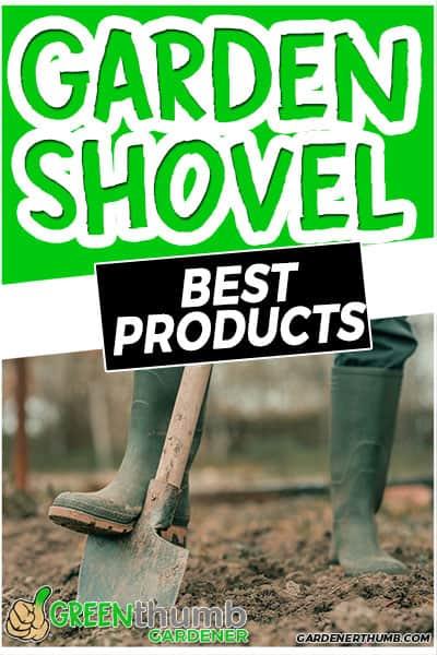 garden shovel best products