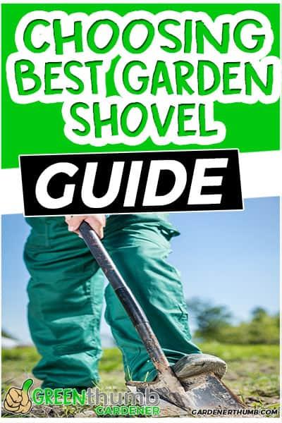 choosing best garden shovel guide